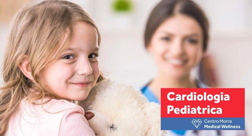 Cardiologia Pediatrica a Napoli - Centro Morra