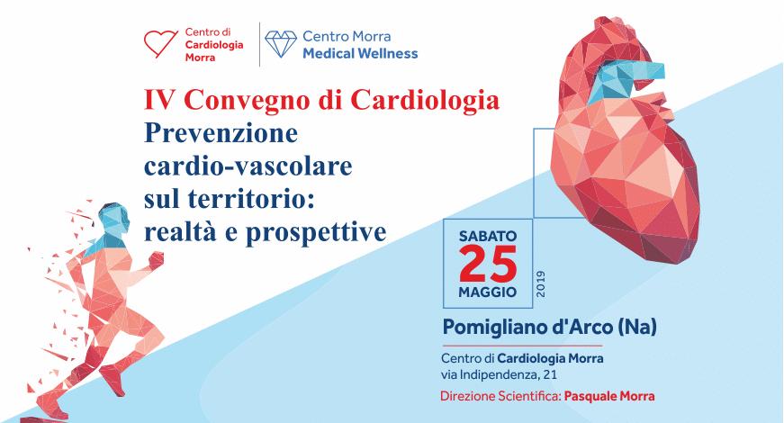 IV Convegno di Cardiologia Prevenzione cardio-vascolare sul territorio: realtà e prospettive