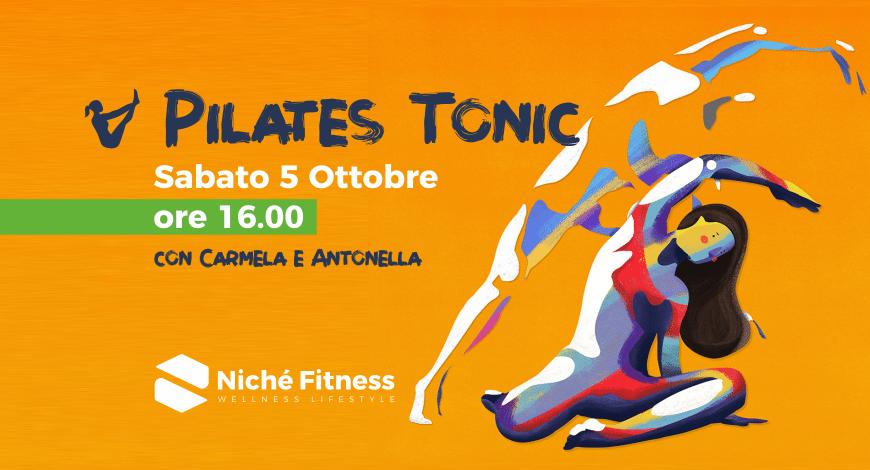 #Pilates Tonic: sabato 5 ottobre 2019 | Niché Fitness Club