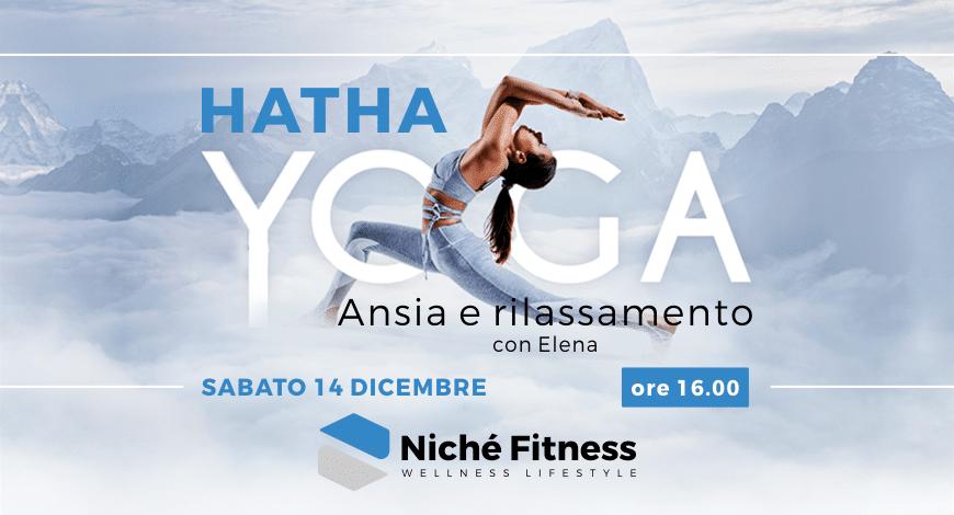 #Hatha Yoga: sabato 14 dicembre 2019 | Niché Fitness Club