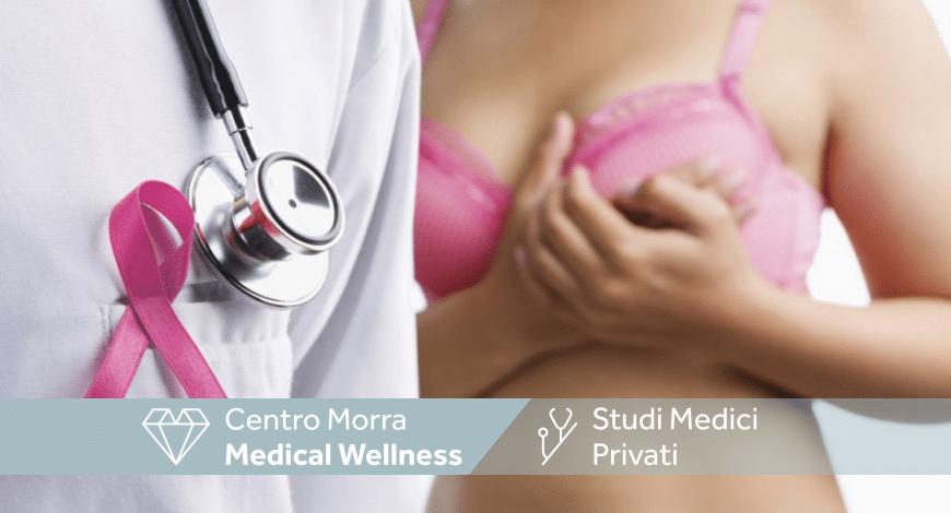 Tumore al seno: come affrontarlo - Centro Morra (Napoli)
