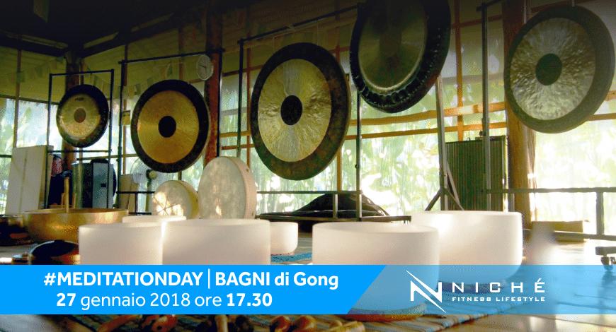 #MEDITATIONDAY 2018: I BAGNI DI GONG