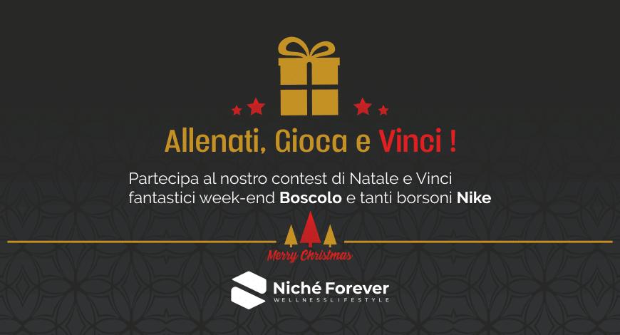 Allenati, Gioca e Vinci - Contest Niché Forever