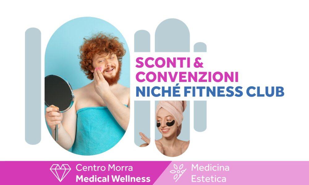 Medicina Estetica Centro Morra: Convenzione con Niché Fitness Club